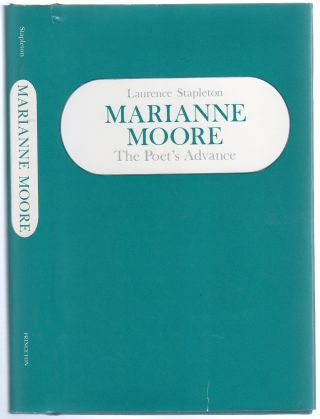 Marianne Moore: The Poet's Advance