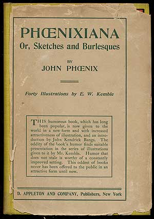 Phoenixiana or, Sketches and Burlesques