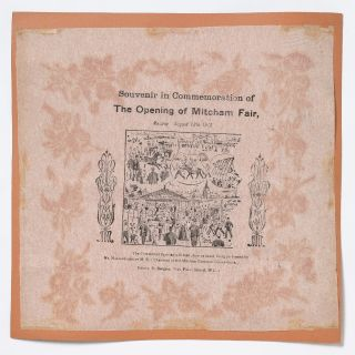 Broadside napkin]: Souvenir in Commemoration of The Opening of Mitcham Fair, Monday August 12th,...