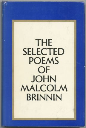The Selected Poems of John Malcolm Brinnin