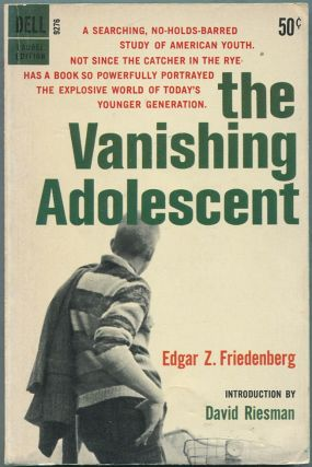 The Vanishing Adolescent. Edgar Z. Friedenberg