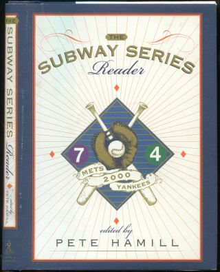 The Subway Series Reader. Pete HAMILL, by