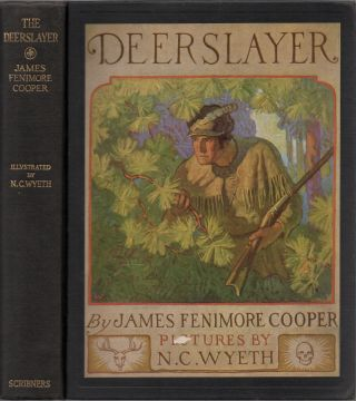The Deerslayer, or The First War-Path. James Fenimore COOPER, N C. Wyeth