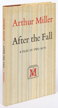 After the Fall: A Play in Two Acts. Arthur MILLER