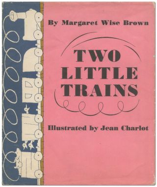 Two Little Trains. Margaret Wise BROWN