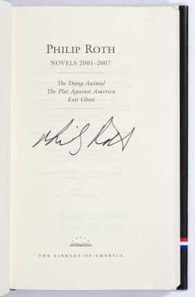 Novels 2001-2007: The Dying Animal, The Plot Against America, Exit Ghost