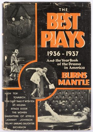 The Best Plays 1936-1937 and the Year Book of the Drama in America