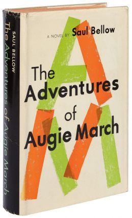 The Adventures of Augie March. Saul BELLOW