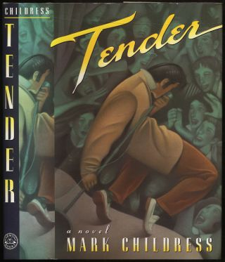 Tender. Mark CHILDRESS