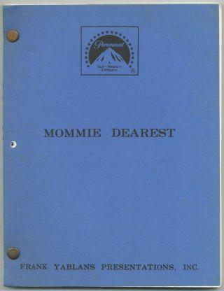 Screenplay]: Mommie Dearest. Frank YABLANS, Frank Perry, Abraham Polonsky