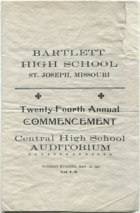 Bartlett High School. St. Joseph. Missouri. Twenty-fourth Annual Commencement