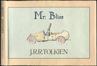 Mr. Bliss. J. R. R. TOLKIEN