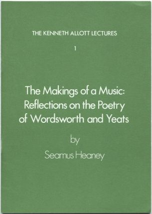 The Makings of a Music: Reflections on the Poetry of Wordsworth and Yeats