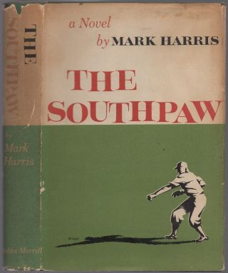 The Southpaw by Henry W. Wiggen: Punctuation Freely Inserted and Spelling Greatly Improved. Mark...