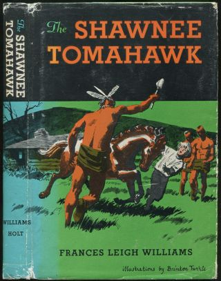The Shawnee Tomahawk: A True Story of an American Frontier Boy 1784-1797