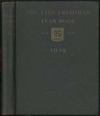 The Yale Freshman Year Book 1929