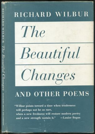 The Beautiful Changes and Other Poems. Richard WILBUR