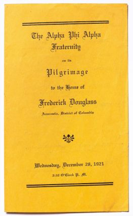 Program): The Alpha Phi Alpha Fraternity on the Pilgrimage to the House of Frederick Douglass....