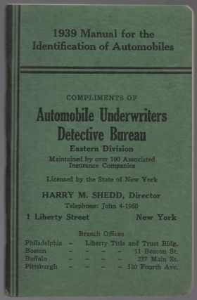 Automobile Identification Manual. Directory of the National Automobile Theft Bureau Showing Its...