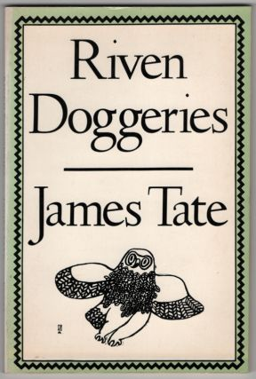 Riven Doggeries. James TATE