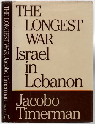 The Longest War: Israel in Lebanon