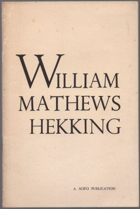 William Mathews Hekking: A Biographical Vignette