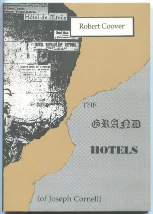 The Grand Hotels (of Joseph Cornell). Robert COOVER
