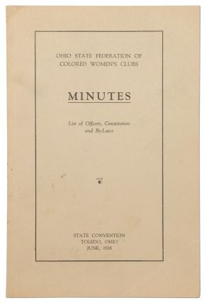 Ohio State Federation of Colored Women's Clubs: Minutes, List of Officers, Constitution and...