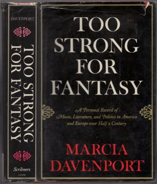 Too Strong For Fantasy. Marcia DAVENPORT