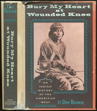 Bury My Heart at Wounded Knee. Dee BROWN