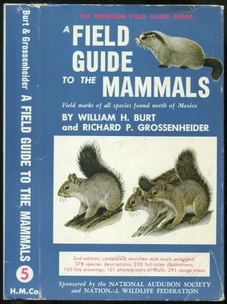 A Field Guide to the Mammals: Field marks of all species found north of the Mexican boundary (The...