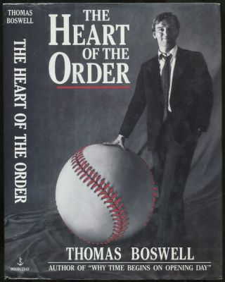 The Heart of the Order. Thomas Boswell