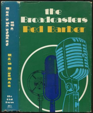 The Broadcasters. Red BARBER