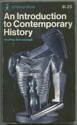 An Introduction to Contemporary History. Geoffrey BARRACLOUGH