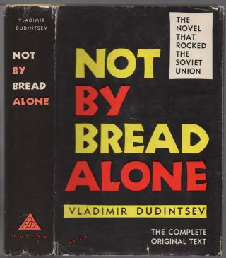Not By Bread Alone. Vladimir DUDINTSEV