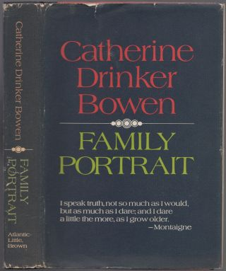 Family Portrait. Catherine Drinker BOWEN