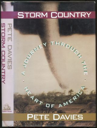 Storm Country: A Journey Through the Heart of America. Pete DAVIES