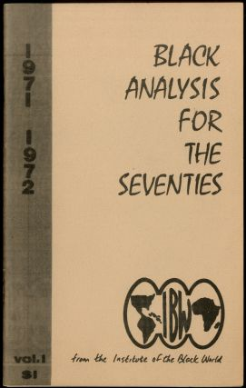 Black Analysis for The Seventies 1971-1972 Volume I [all published?