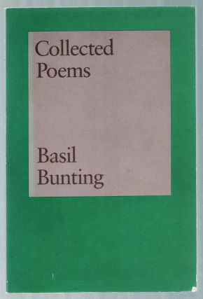 Collected Poems. Basil BUNTING