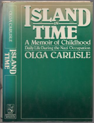 Island in Time: A Memoir of Childhood. Olga CARLISLE