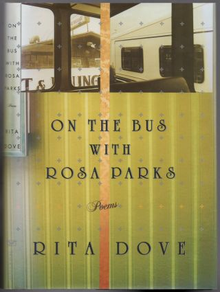 On the Bus with Rosa Parks. Rita DOVE