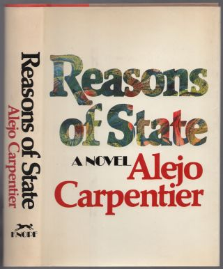 Reasons of State. Alejo CARPENTIER