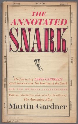The Annotated Snark. Lewis CARROLL, Martin Gardner