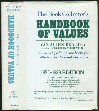 The Book Collector's Handbook of Values: 1982-1983. Van Allen BRADLEY