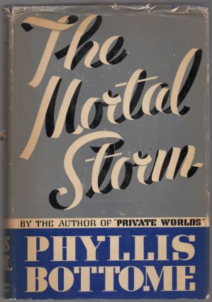The Mortal Storm. Phyllis BOTTOME