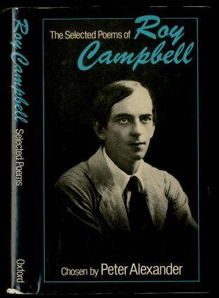 The Selected Poems of Roy Campbell. Roy CAMPBELL