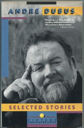 Selected Stories. Andre DUBUS