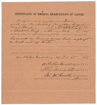 Partially Printed Document]: Certificate of Medical Examination of Slaves (for Service in the...
