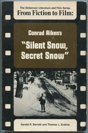 From Fiction to Film: Conrad Aiken's Silent Snow, Secret Snow