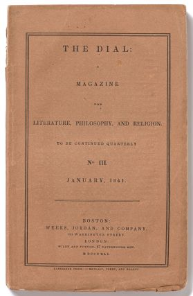 The Dial: A Magazine for Literature, Philosophy, and Religion: Vol. 1, No. 3: January, 1841....